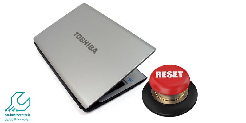 ریست فکتوری لپ تاپ توشیبا